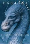 Il ciclo dell'eredità (Italian Edition) - Christopher Paolini