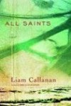 All Saints - Liam Callanan