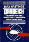 Das Reich: March of the Second Ss Panzer Division Through France - Max Hastings