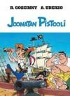 Joonatan Pistooli - René Goscinny, Albert Uderzo