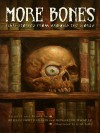 More Bones: Scary Stories from Around the World - Arielle North Olson