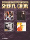 Sheryl Crow -- Guitar Anthology: Authentic Guitar Tab - Sheryl Crow, Warner Bros