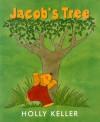 Jacob's Tree - Holly Keller