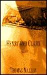Henry And Clara Cl - Thomas Mallon