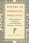 Poetry as Spiritual Practice - Robert McDowell