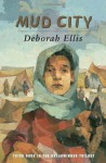 Mud City - Deborah Ellis
