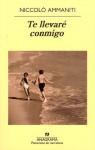 Te llevaré conmigo - Niccolò Ammaniti, Juan Vivanco