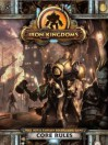 Iron Kingdoms Full Metal Fantasy Roleplaying Game Core Rules - Privateer Press
