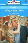 Baby Makes Three - Emma Goldrick
