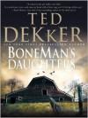 BoneMan's Daughters (Audio) - Ted Dekker, Robert Petkoff