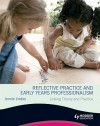 Reflective Practice and Early Years Professionalism Linking Theory and Practice - Jennie Lindon