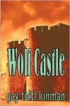 Wolf Castle - Gay Toltl Kinman