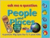 People and Places: Ask Me a Question: A Picture Flip Quiz for 57 Year Olds - Miles Kelly