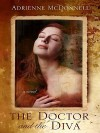 The Doctor and the Diva - Adrienne McDonnell