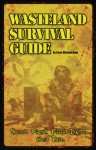 Wasteland Survival Guide - Sean-Michael Argo