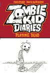Zombie Kid Diaries (Playing Dead) - Fred Perry, David Hutchison