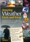 Amazing Weather Facts and Trivia - Jack Challoner