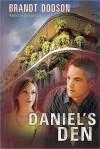 Daniel's Den - Brandt Dodson