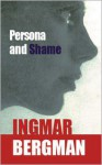 Persona & Shame - Ingmar Bergman, Alan Blair, Keith Bradfield