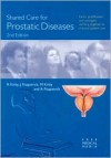 Shared Care for Prostatic Diseases - Roger S. Kirby, John M. Fitzpatrick, Michael G. Kirby, Andrew Fitzpatrick