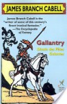 Gallantry: Dizain des Fetes Galantes - James Branch Cabell, Louis Untermeyer