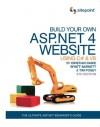 Build Your Own ASP.NET 4 Web Site Using C# & VB, 4th Edition - Tim Posey, Wyatt Barnett, Cristian Darie