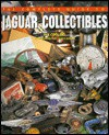 The Complete guide to Jaguar collectibles - Ian Cooling, James Mann