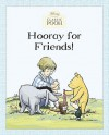 Hooray for Friends! - Andrew Grey