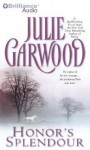 Honor's Splendour - Julie Garwood, Anne Flosnik