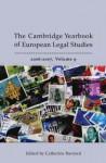 The Cambridge Yearbook Of European Legal Studies: 2006 2007 - Catherine Barnard