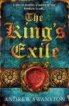 The King's Exile (Thomas Hill Trilogy 2) - Andrew Swanston