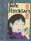The Jade Necklace - Paul Yee