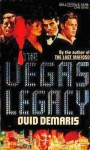 The Vegas Legacy - Ovid Demaris