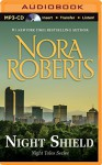 Night Shield - Nora Roberts, Kate Rudd