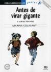 Antes de Virar Gigante e Outras Histórias - Marina Colasanti