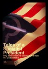 Tales of a Socialist President: why Barak Obama's Socialism will ruin the United States - Jason Collins