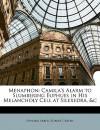 Menaphon: Camila's Alarm to Slumbering Euphues in His Melancholy Cell at Silexedra, &C - Edward Arber, Robert Greene