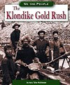 The Klondike Gold Rush (We the People) - Marc Tyler Nobleman