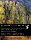 Le Lai d'Aristote. Publié d'Après le Texte Inédit Dumanuscrit 3516 de la Bibliothèque de l'Arsenal (French Edition) - Henri D'Andeli, A. Héron