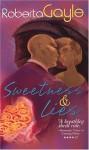 Sweetness & Lies - Roberta Gayle