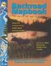 Backroad Mapbooks: Algonquin Region (Backroad Mapbooks) - Jason Marleau, Russell Mussio, Wesley Mussio