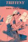 Triffeny - Dorita Fairlie Bruce