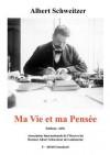 Ma Vie Et Ma Pens E - Albert Schweitzer