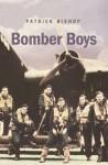 Bomber Boys - Fighting Back 1940 - 1945 - Patrick Bishop