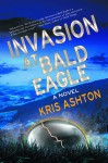 Invasion at Bald Eagle - Kris Ashton