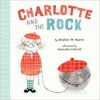 Charlotte and the Rock - Stephen W. Martin, Samantha Cotterill