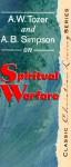 Spiritual Warefare - A.W. Tozer, Albert Benjamin Simpson