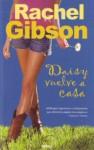Daisy Vuelve A Casa - Rachel Gibson, Juan Luis Trejo Álvarez