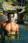 Tempting the Dryad: A Fada Novel Book 3 (The Fada Shapeshifter Series) - Rebecca Rivard