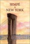 Sempé à New York - Jean-Jacques Sempé